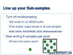 line up your sub samples
