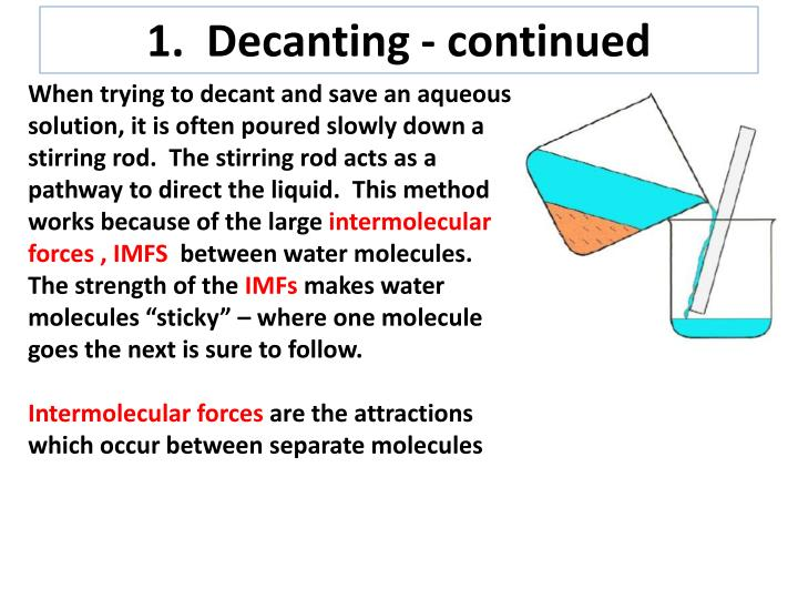 1 decanting continued