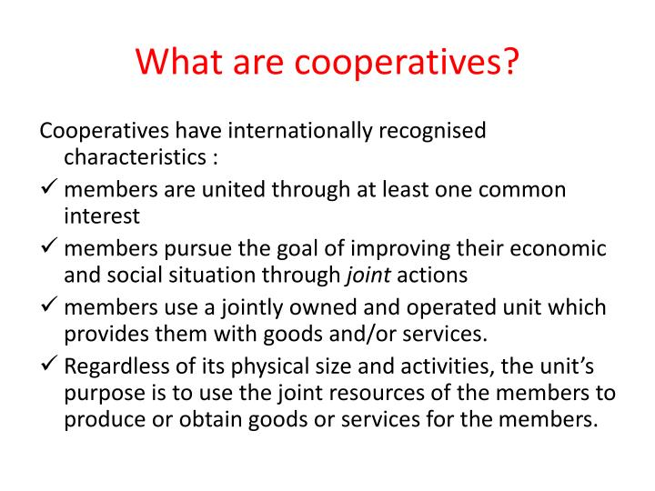 What are cooperatives1