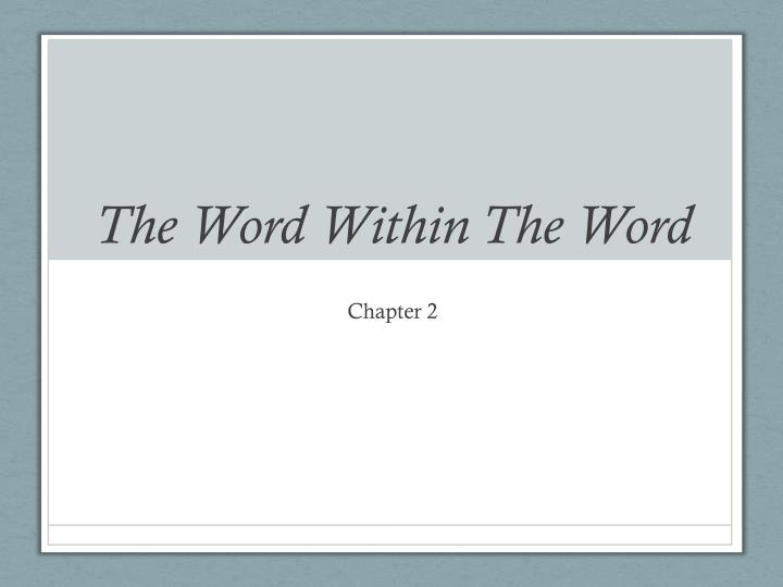 the word within the word n.