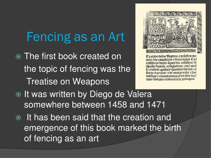 Fencing as an Art