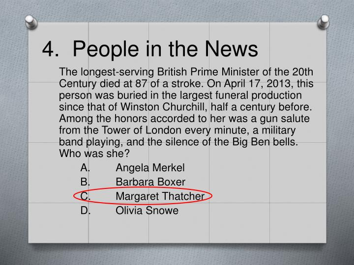 4.  People in the News