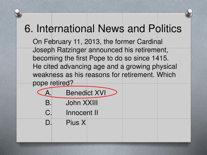 6. International News and Politics