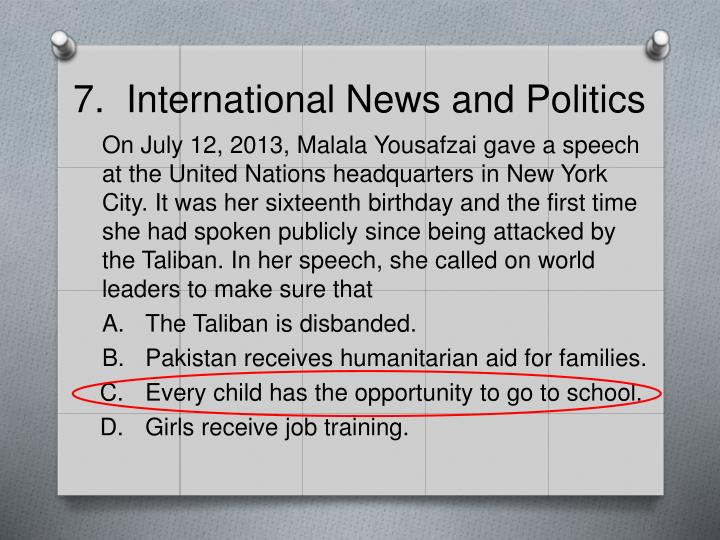 7.  International News and Politics