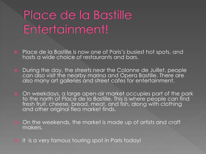 Place de la Bastille Entertainment!