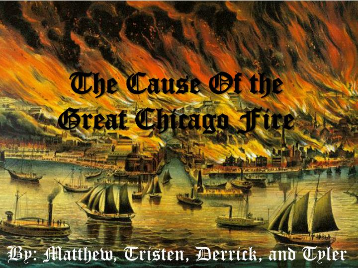 causes of the great fire of