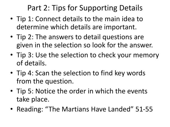 Part 2: Tips for Supporting Details