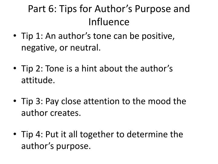 Part 6: Tips for Author's Purpose and Influence