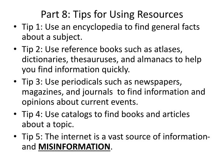 Part 8: Tips for Using Resources