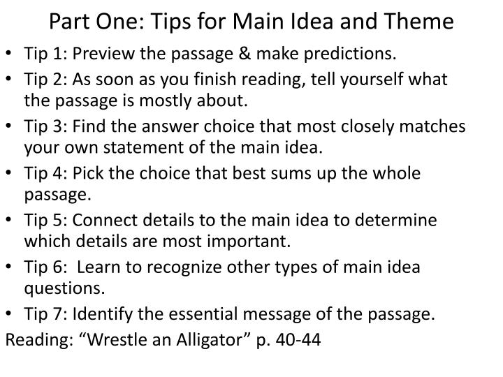 Part One: Tips for Main Idea and Theme