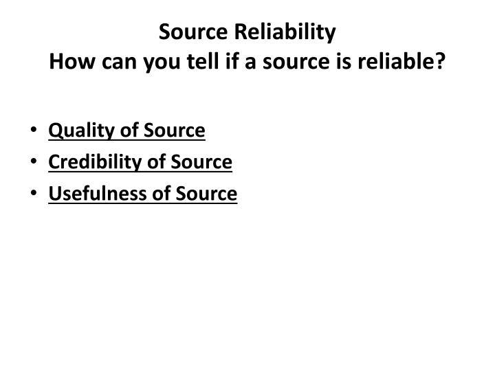 Source Reliability