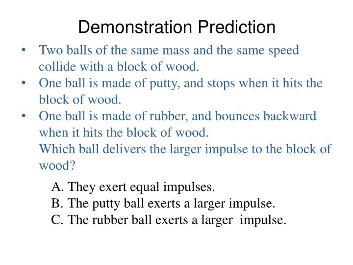 Demonstration Prediction