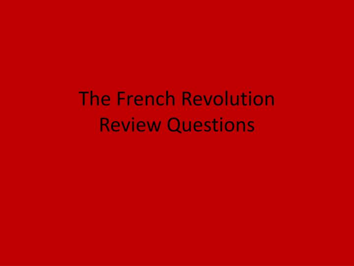 the french revolution review questions n.
