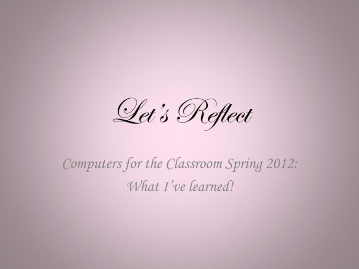 let s reflect n.
