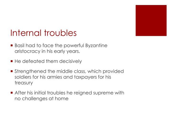 Internal troubles