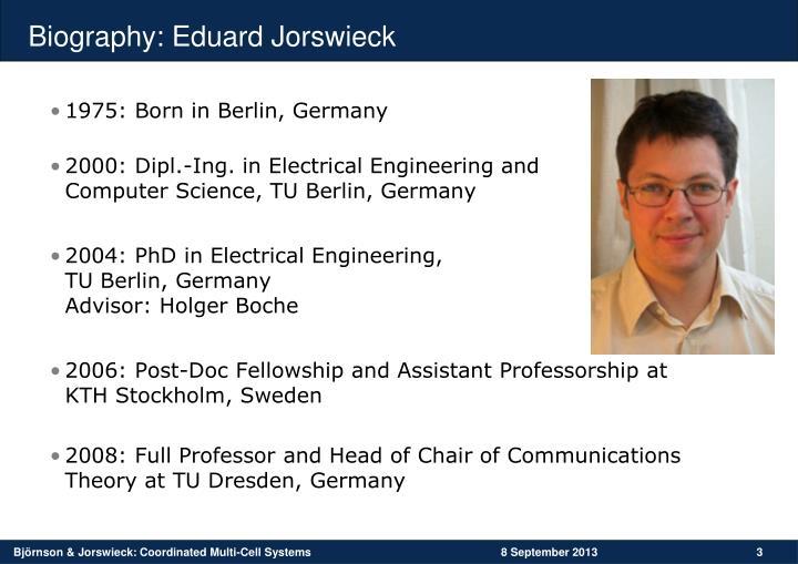 Biography eduard jorswieck