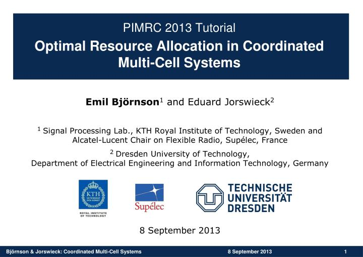 Optimal resource allocation in coordinated multi cell systems