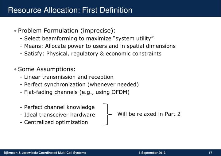 Resource Allocation: First Definition