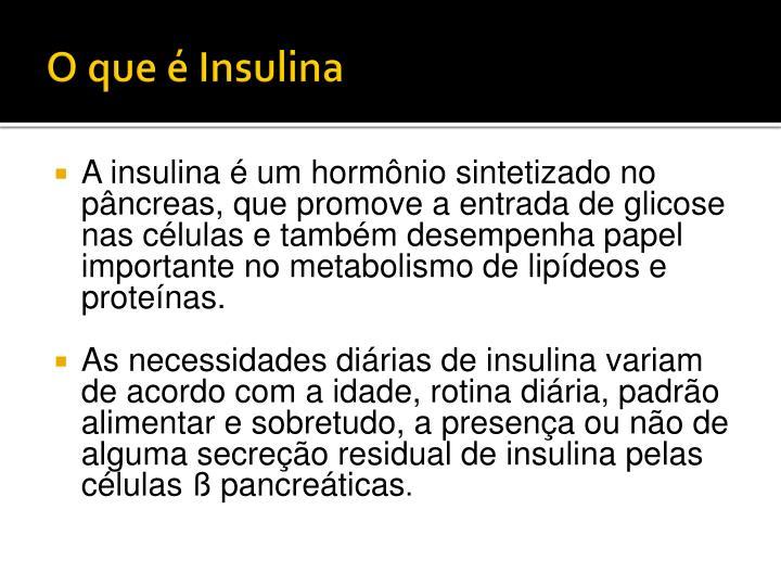 O que é Insulina