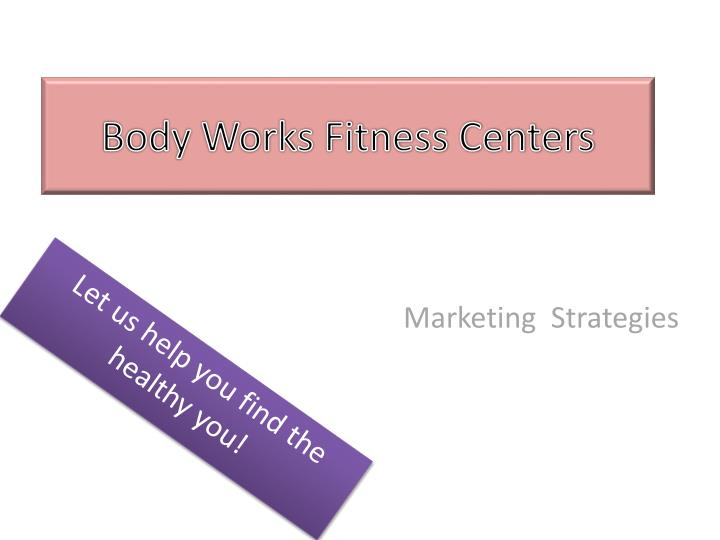 body works fitness centers n.