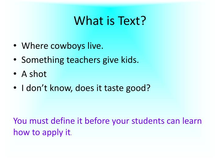 What is text