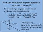 how can we further improve safety on a curve in the road2