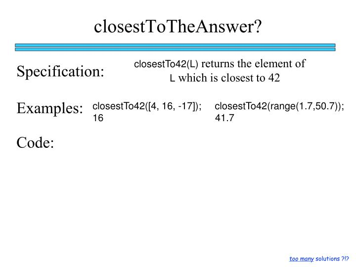closestToTheAnswer?