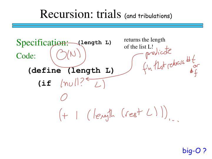 Recursion: trials