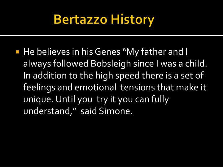 Bertazzo History
