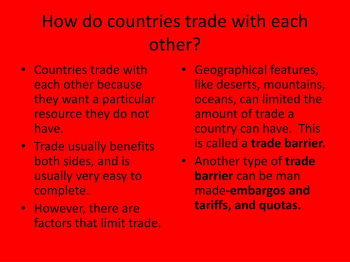 why do countries trade with one another