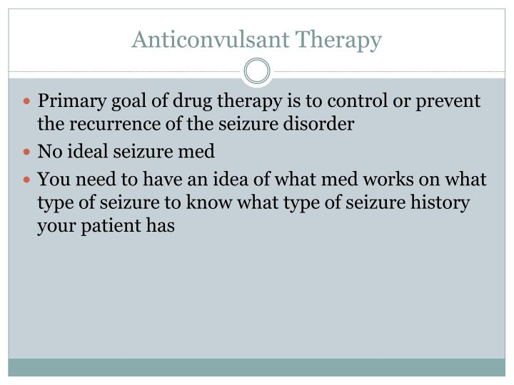 Anticonvulsant Therapy