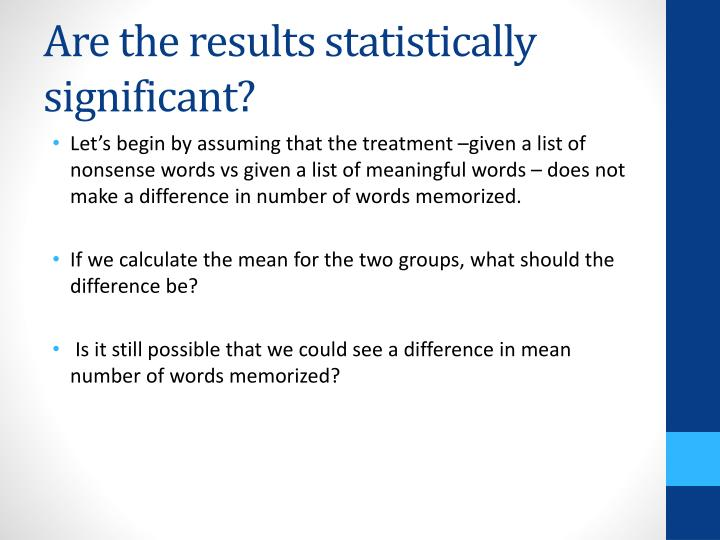 Are the results statistically significant?