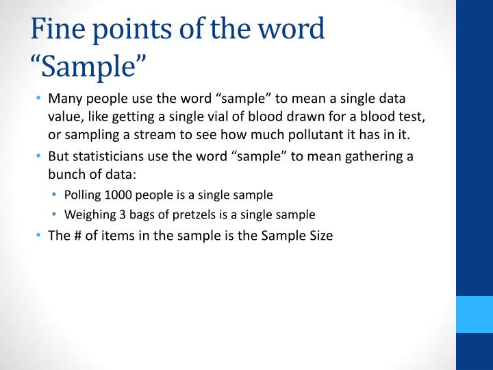 """Fine points of the word """"Sample"""""""