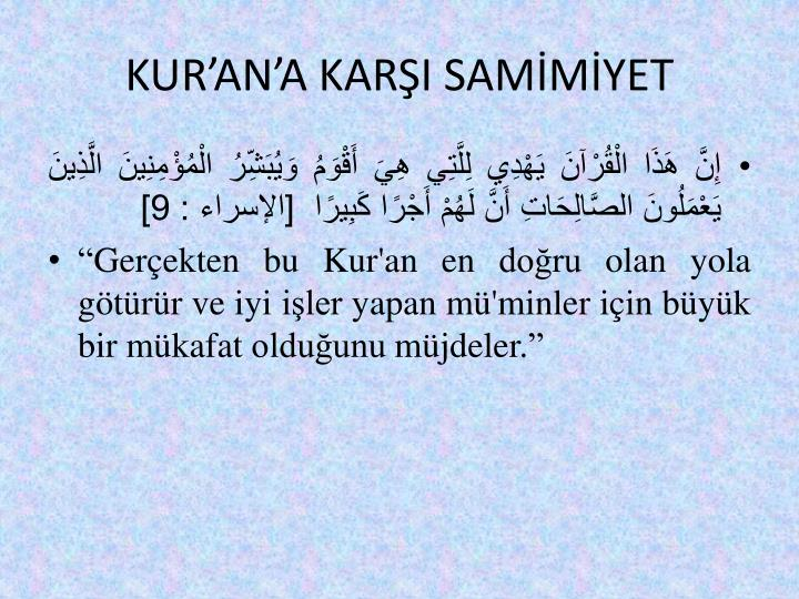 KUR'AN'A KARŞI SAMİMİYET