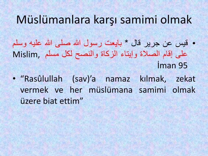 Müslümanlara karşı samimi olmak