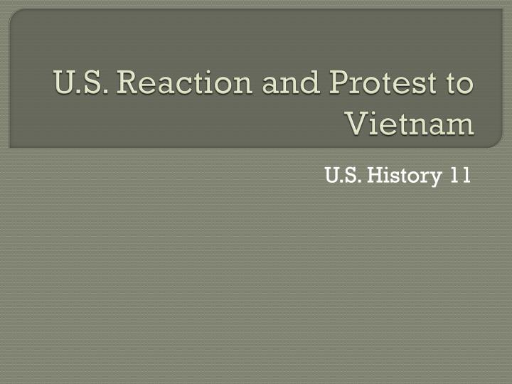 u s reaction and protest to vietnam n.