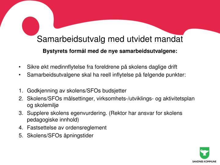 Samarbeidsutvalg med utvidet mandat1
