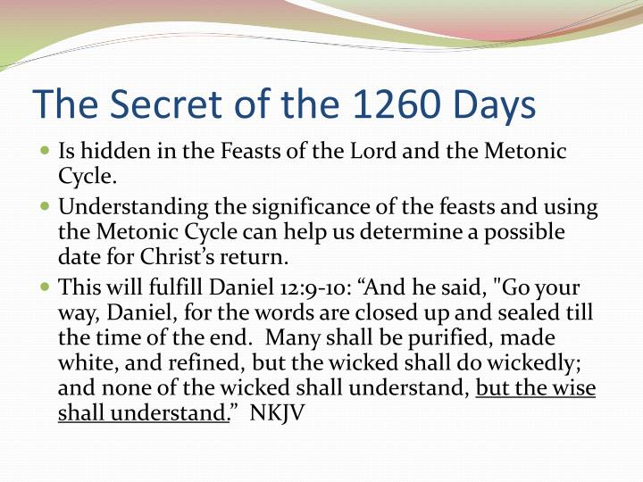 The secret of the 1260 days