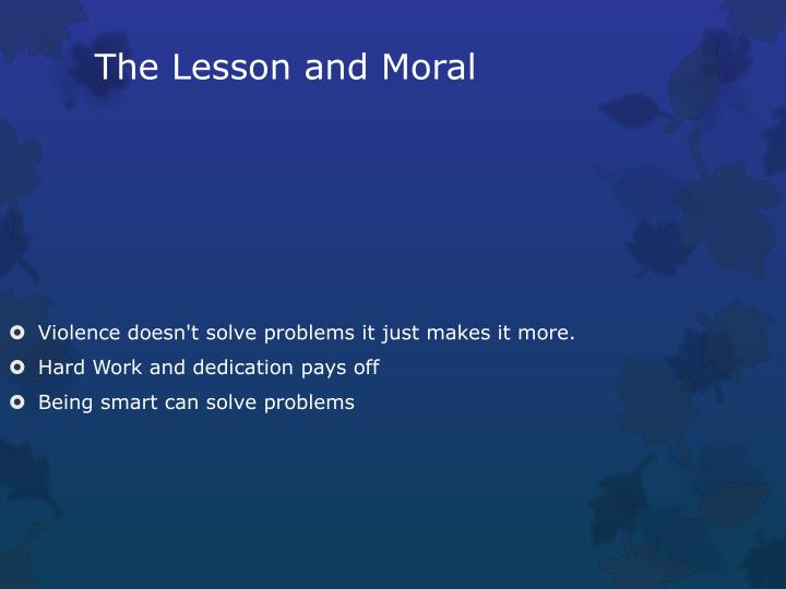 The Lesson and Moral