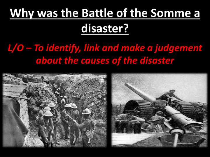 why was the battle of the somme a disaster n.