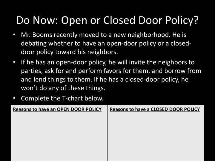do now open or closed door policy n.
