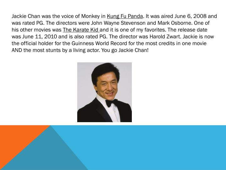 Jackie Chan was the voice of Monkey in