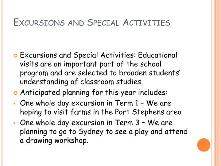 Excursions and Special Activities