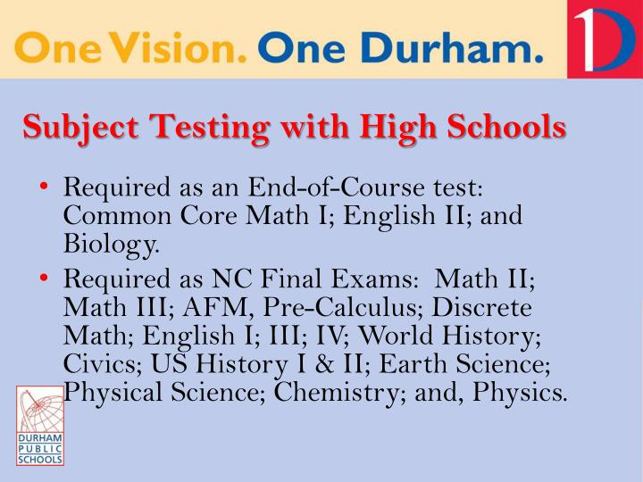Subject Testing with High Schools