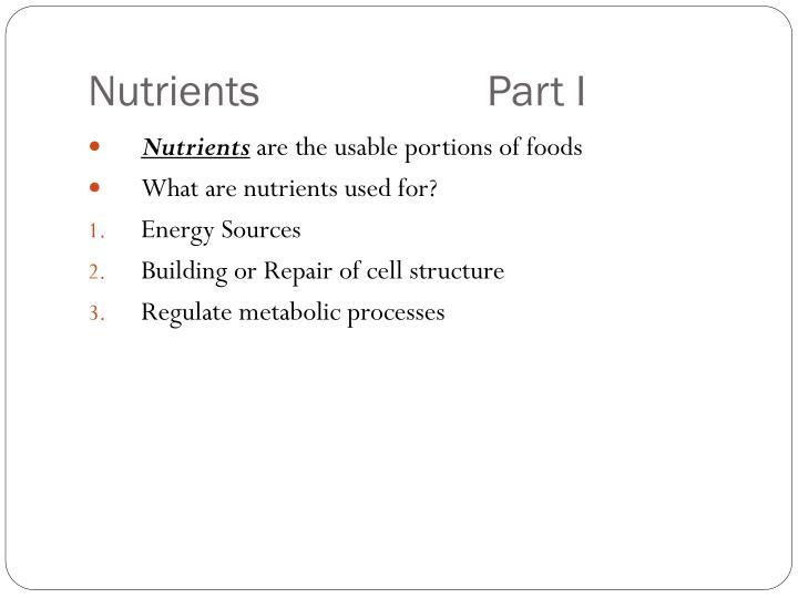 Nutrients part i