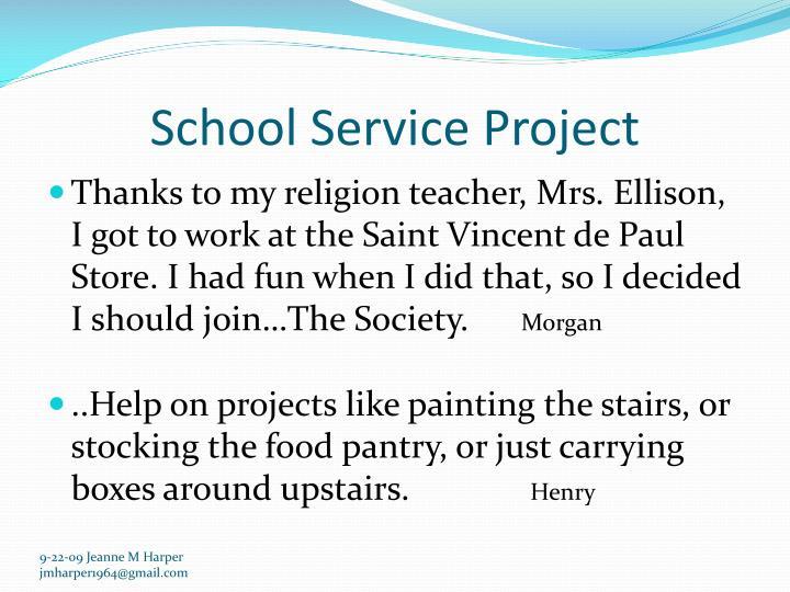 School Service Project