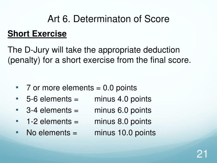 Art 6. Determinaton of Score