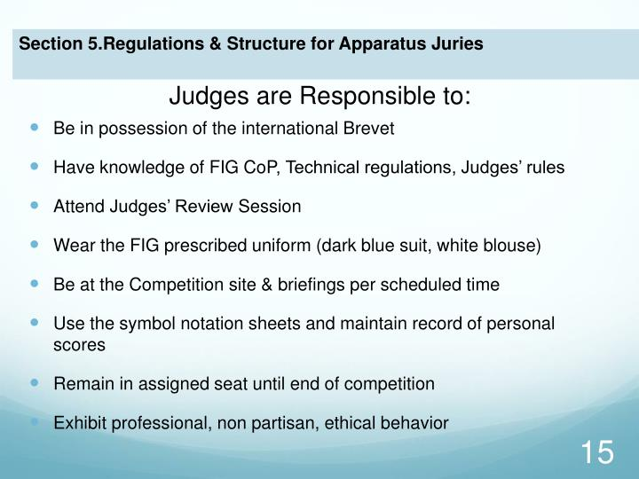 Judges are Responsible to: