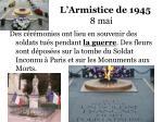l armistice de 1945 8 mai