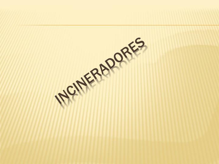 Incineradores